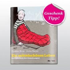 """Kinderbuch """"Ein mittelschönes Leben"""""""