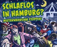 Zur Demo für bezahlbare Mieten und gegen ertreibung rufen Hamburger Initiativen für Samstag auf.